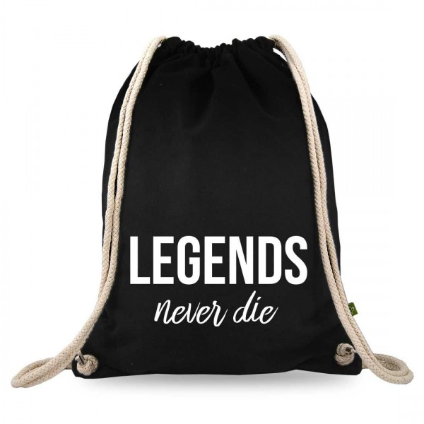 Legends never die Turnbeutel mit Spruch
